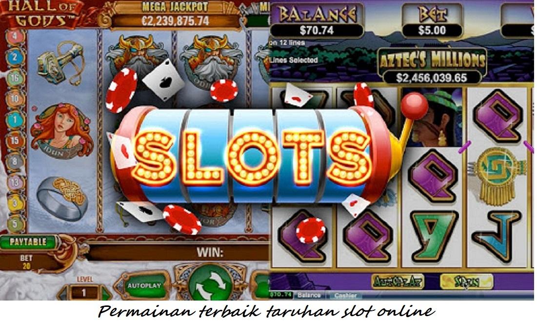 Permainan terbaik taruhan slot online